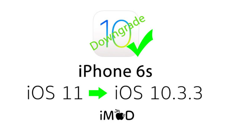 Iphone 6s Still Downgrade Ios 10 3 3
