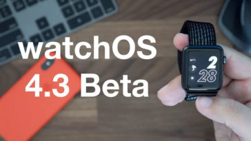 Watchos 4 3 Beta 1 Feature