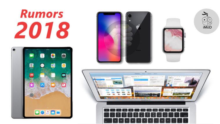 Apple Product 2018 Roadmap Predicts