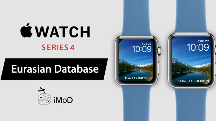 Applewatch Series 4 Six Model Eurasian Database Registered