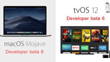 Macos Mojave Beta 6 Tvos 12 Beta 6