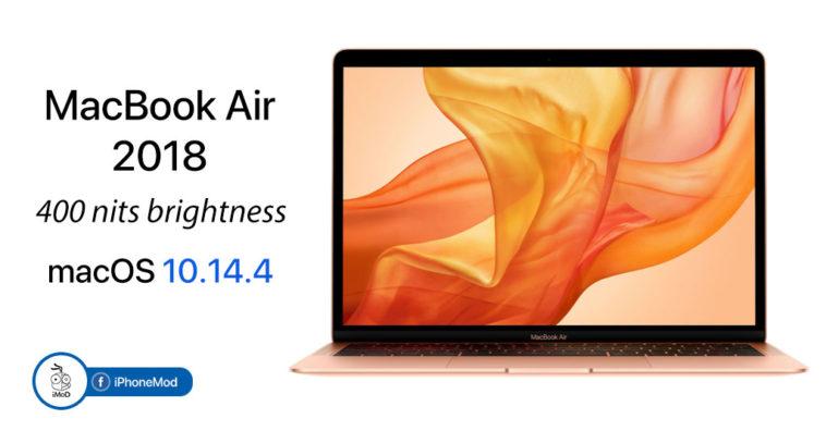 Macbook Air 2018 With Brighter Display Macos 10 14 4 Update