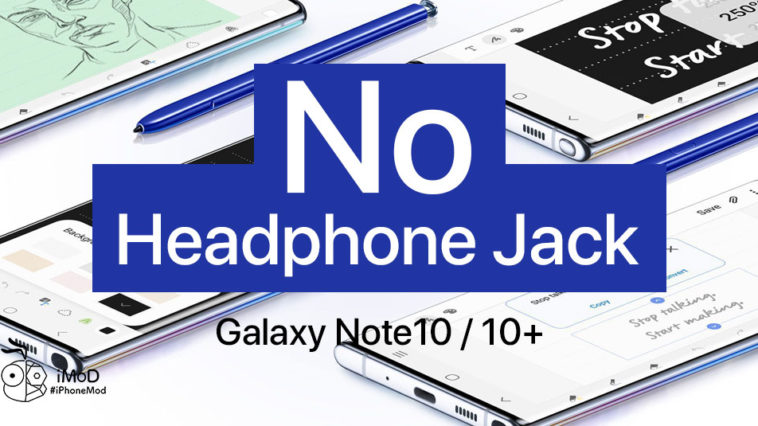 Why Samsung Drop Headphonejack From Note 10 Reason