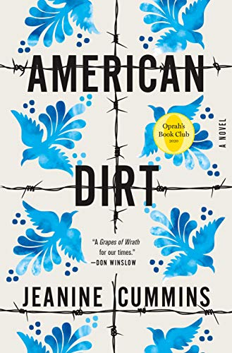 American Dirt By Jeanine Cummins Selected By Oprahs Book Club Released Apple Book 1
