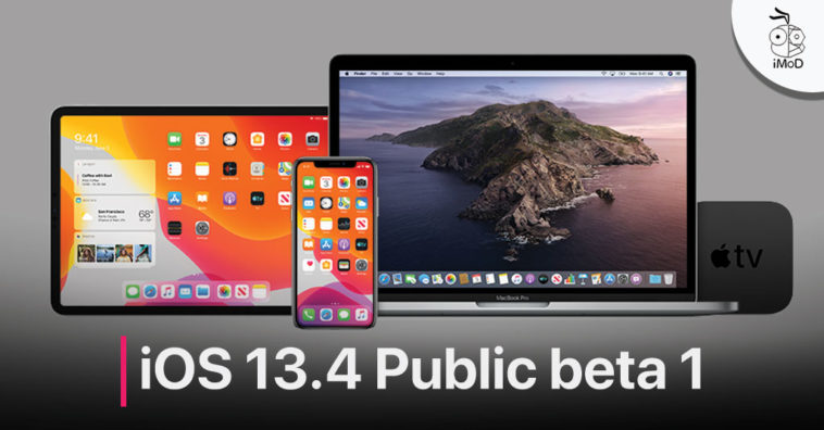 Apple Release Ios 13 4 Public Beta 1 And More Software