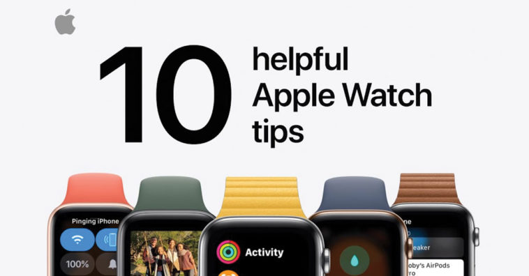 Apple Share 10 Helpful Apple Watch Tips