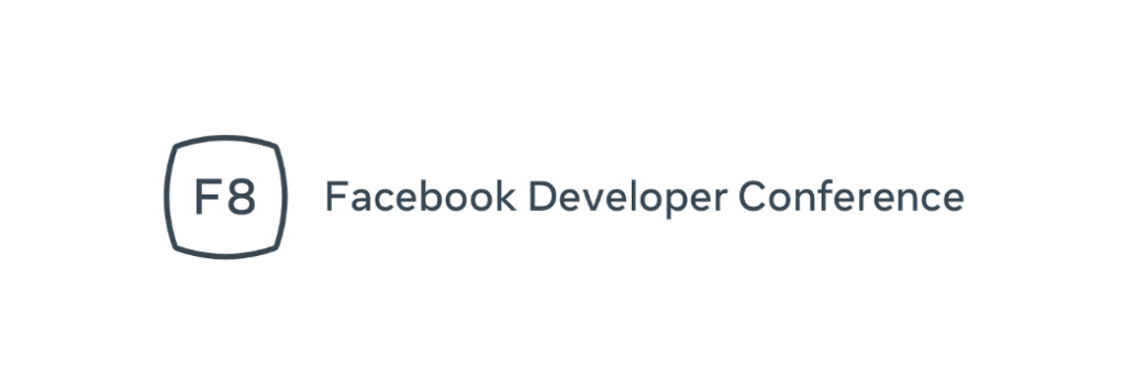 Facebook Canceled F8 Developer Conference Because Covid 19 1
